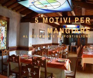 5 MOTIVI PER MANGIARE AL RISTORANTE AL POSTIGLIONE